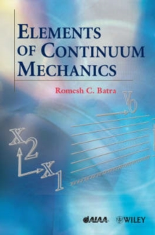 Elements of Continuum Mechanics, Hardback Book