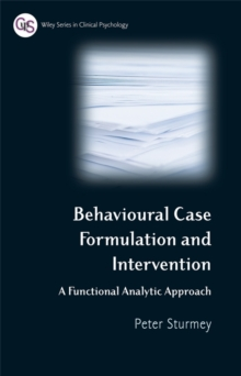 Behavioral Case Formulation and Intervention : A Functional Analytic Approach, Paperback / softback Book