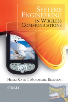 Systems Engineering in Wireless Communications, Hardback Book