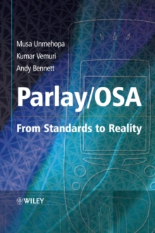 Parlay / OSA : From Standards to Reality, Hardback Book