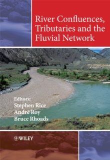 River Confluences, Tributaries and the Fluvial Network, Hardback Book