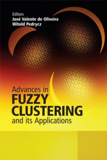 Advances in Fuzzy Clustering and Its Applications, Hardback Book