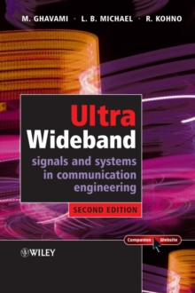 Ultra Wideband Signals and Systems in Communication Engineering, Hardback Book