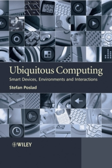 Ubiquitous Computing : Smart Devices, Environments and Interactions, Hardback Book