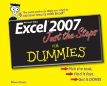 Excel 2007 Just the Steps For Dummies, Paperback Book