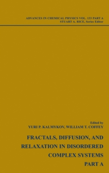 Fractals, Diffusion and Relaxation in Disordered Complex Systems : 2 Volume Set, Hardback Book