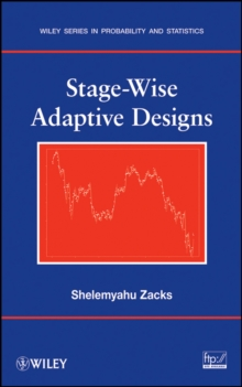 Stage-Wise Adaptive Designs, Hardback Book