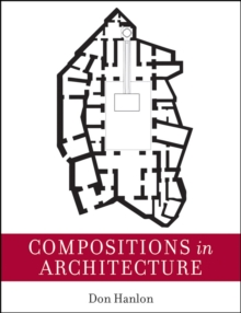 Compositions in Architecture, Paperback / softback Book
