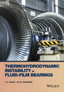 Thermohydrodynamic Instability in Fluid-Film Bearings, Hardback Book