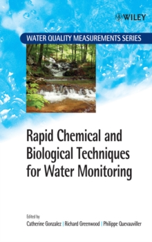 Rapid Chemical and Biological Techniques for Water Monitoring, Hardback Book