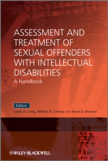 Assessment and Treatment of Sexual Offenders with Intellectual Disabilities : A Handbook, Paperback / softback Book