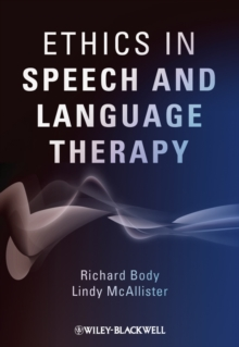 Ethics in Speech and Language Therapy, Paperback / softback Book