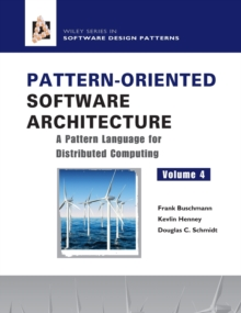 Pattern-Oriented Software Architecture : Pattern Language for Distributed Object Computing, Hardback Book