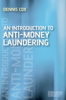An Introduction to Money Laundering Deterrence, Paperback Book