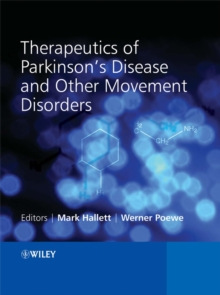 Therapeutics of Parkinson's Disease and Other Movement Disorders, Hardback Book