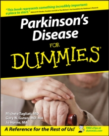 Parkinson's Disease for Dummies  (Foreword By Deborah W. Brooks, President & Ceo of the Michael J. Fox Foundation for Parkinson's Research), Paperback Book