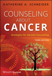 Counseling About Cancer : Strategies for Genetic Counseling, Paperback / softback Book