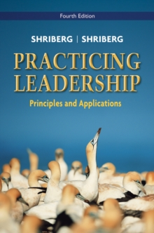Practicing Leadership Principles and Applications, Paperback / softback Book