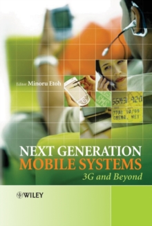 Next Generation Mobile Systems : 3G and Beyond, Hardback Book