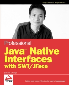 Professional Java Native Interfaces with SWT / JFace, Paperback / softback Book
