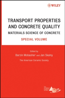Transport Properties and Concrete Quality : Materials Science of Concrete, Hardback Book