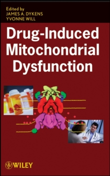 Drug-Induced Mitochondrial Dysfunction, Hardback Book