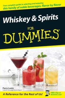 Whiskey and Spirits For Dummies, Paperback / softback Book