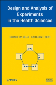 Design and Analysis of Experiments in the Health Sciences, Hardback Book
