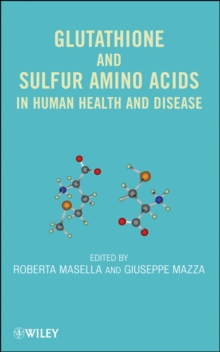 Glutathione and Sulfur Amino Acids in Human Health and Disease, Hardback Book