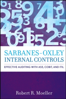 Sarbanes-Oxley Internal Controls : Effective Auditing with AS5, CobiT, and ITIL, Hardback Book