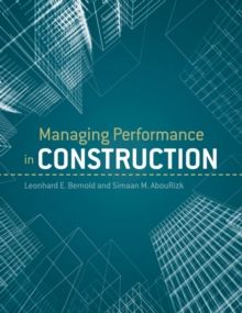 Managing Performance in Construction, Hardback Book
