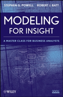 Modeling for Insight : A Master Class for Business Analysts, Paperback / softback Book