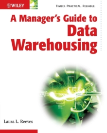 A Manager's Guide to Data Warehousing, Paperback / softback Book
