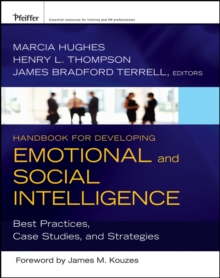 Handbook for Developing Emotional and Social Intelligence : Best Practices, Case Studies, and Strategies, Hardback Book