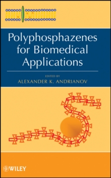 Polyphosphazenes for Biomedical Applications, Hardback Book