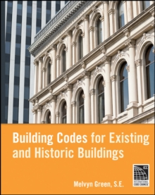 Building Codes for Existing and Historic Buildings, Hardback Book