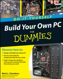 Build Your Own PC Do-it-yourself for Dummies (R), Paperback Book