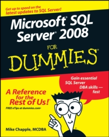 Microsoft SQL Server 2008 For Dummies, Paperback / softback Book