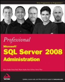 Professional Microsoft SQL Server 2008 Administration, Paperback / softback Book