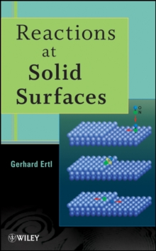 Reactions at Solid Surfaces, Hardback Book