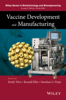 Vaccine Development and Manufacturing, Hardback Book