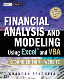 Financial Analysis and Modeling Using Excel and VBA, Paperback / softback Book
