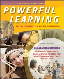 Powerful Learning : What We Know About Teaching for Understanding, Paperback Book