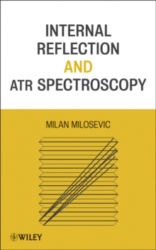 Internal Reflection and ATR Spectroscopy, Hardback Book