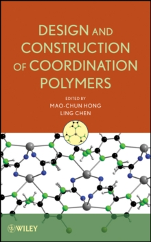 Design and Construction of Coordination Polymers, Hardback Book
