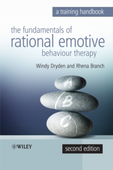 Fundamentals of Rational Emotive Behaviour Therapy : A Training Handbook, Paperback / softback Book