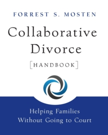 Collaborative Divorce Handbook : Helping Families Without Going to Court, Paperback / softback Book