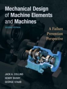 Mechanical Design of Machine Elements and Machines, Hardback Book