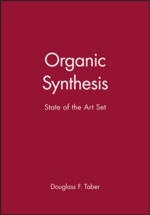 Organic Synthesis : State of the Art Set, Hardback Book