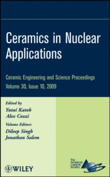 Ceramics in Nuclear Applications : Silicon Carbide and Carbon-Based Materials for Nuclear Energy Applications, Hardback Book